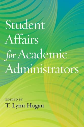 Student Affairs for Academic Administrators (Paperback)