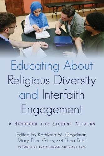 Educating about Religious Diversity and Interfaith Engagement: A Handbook for Student Affairs (Paperback)