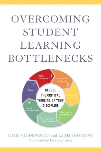 Overcoming Student Learning Bottlenecks: Decode the Critical Thinking of Your Discipline (Hardback)