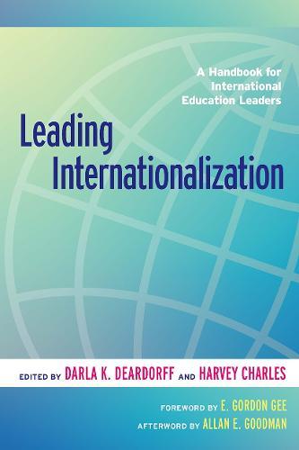 Leading Internationalization: A Handbook for International Education Leaders (Paperback)