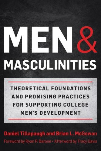Men and Masculinities: Theoretical Foundations and Promising Practices for Supporting (Hardback)