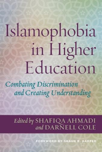 Islamophobia in Higher Education: Combatting Discrimination and Creating Understanding (Hardback)
