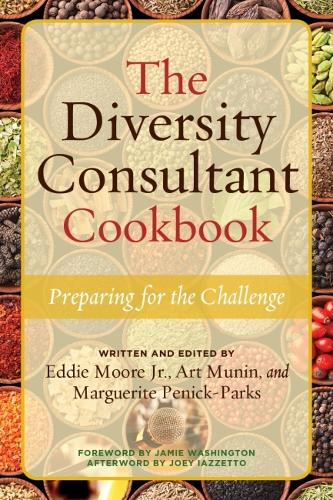 The Diversity Consultant Cookbook: Preparing for the Challenge (Hardback)