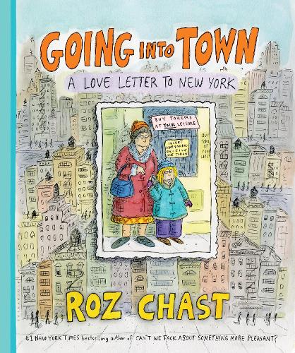 Going into Town: A Love Letter to New York (Hardback)