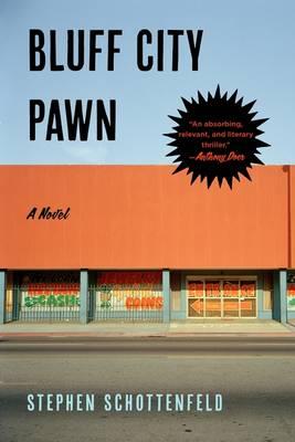 Bluff City Pawn: A Novel (Paperback)