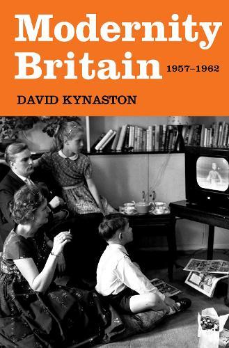 Modernity Britain: 1957-1962 (Hardback)