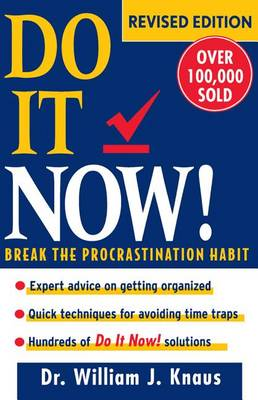 Do It Now!: Break the Procrastination Habit (Hardback)