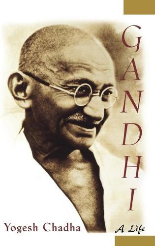 Gandhi: A Life (Hardback)