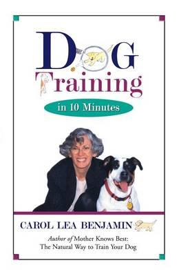 Dog Training in 10 Minutes (Hardback)