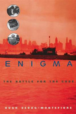 Enigma: The Battle for the Code (Hardback)