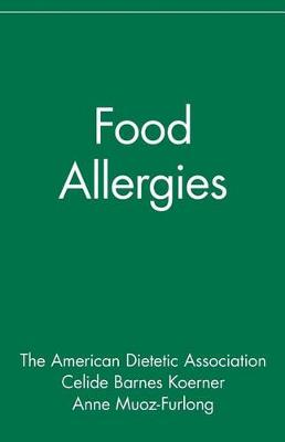 Food Allergies: The Nutrition Now Series - Nutrition Now 5 (Hardback)