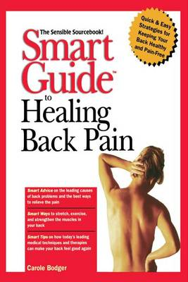 Smart Guide to Healing Back Pain - Smart Guide (Creative Homeowner) 25 (Paperback)