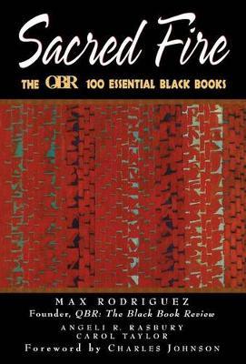 Sacred Fire: The Qbr 100 Essential Black Books (Hardback)