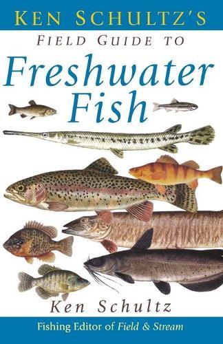 Ken Schultz's Field Guide to Freshwater Fish (Paperback)