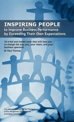Inspiring People to Improve Business Performance by Exceeding Their Own Expectations (Hardback)