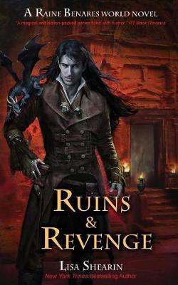 Ruins and Revenge: A Raine Benares World Novel (Paperback)