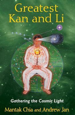 Greatest Kan and Li: Gathering the Cosmic Light (Paperback)