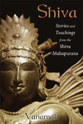 Shiva: Stories and Teachings from the Shiva Mahapurana (Paperback)