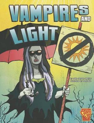Vampires and Light - Monster Science (Paperback)