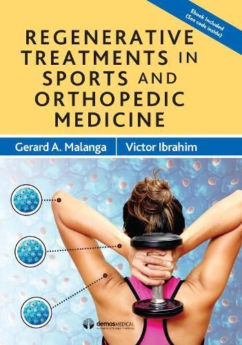 Regenerative Treatments in Sports and Orthopedic Medicine (Hardback)