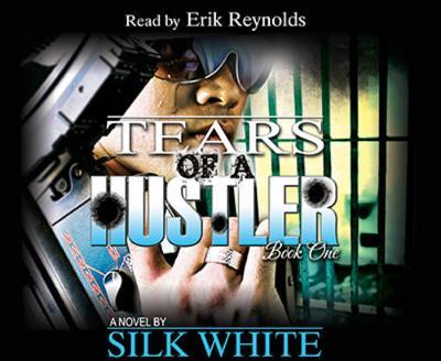 Tears of a Hustler - Part 1 - Tears of a Hustler Series - Book 1 (CD-Audio)