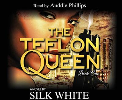 The Teflon Queen - Part 1 - Teflon Queen Series - Book 1 (CD-Audio)