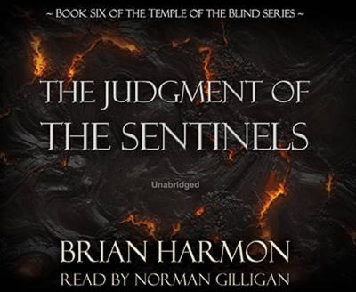 The Judgment of the Sentinels - Temple of the Blind Series - Book 6 (CD-Audio)
