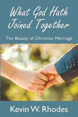 What God Hath Joined Together (Paperback)