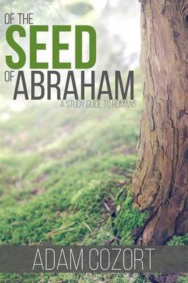 Of the Seed of Abraham (Paperback)