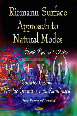 Riemann Surface Approach to Natural Modes: Exotic Resonant States (Hardback)