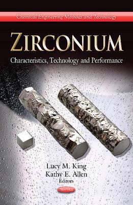 Zirconium: Characteristics, Technology & Performance (Paperback)