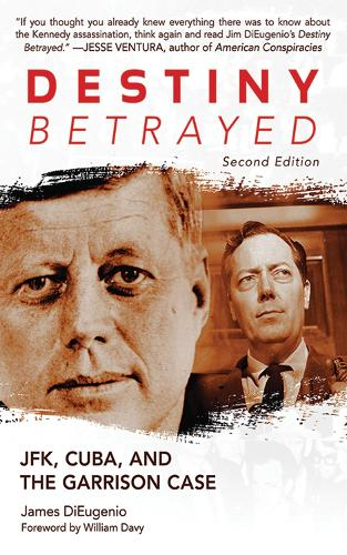 Destiny Betrayed: JFK, Cuba, and the Garrison Case (Paperback)