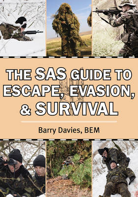The SAS Guide to Escape, Evasion, and Survival (Paperback)