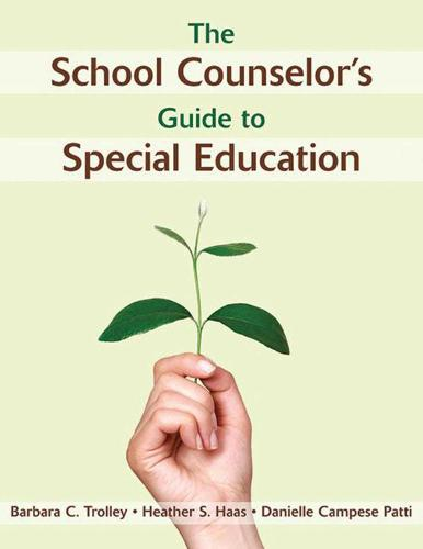 The School Counselor's Guide to Special Education (Paperback)