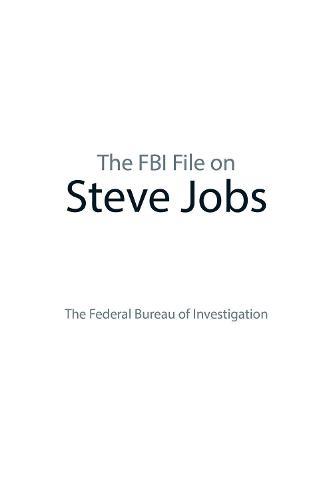 The FBI File on Steve Jobs (Paperback)