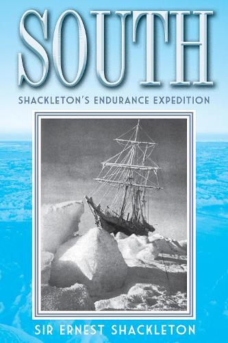 South: Shackleton's Endurance Expedition (Paperback)