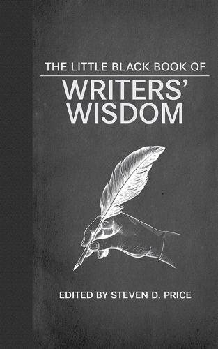 The Little Black Book of Writers' Wisdom (Hardback)