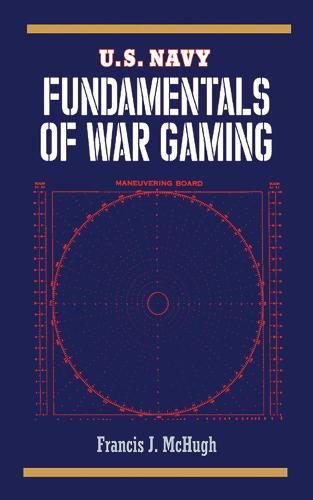 U.S. Navy Fundamentals of War Gaming (Paperback)