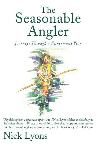 The Seasonable Angler: Journeys Through a Fisherman's Year (Hardback)