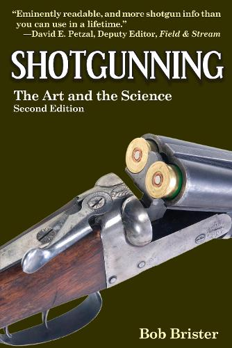 Shotgunning: The Art and the Science (Paperback)