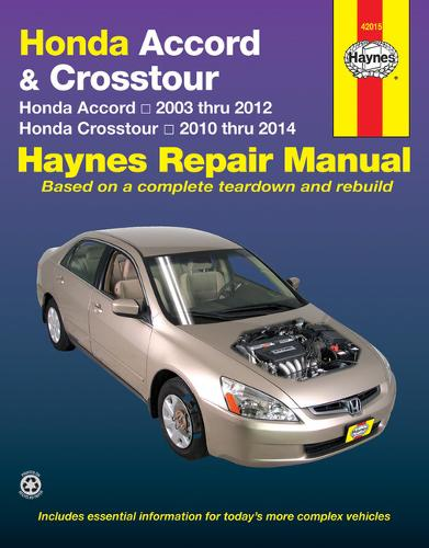 Honda Accord And CRosstour: 2003-14 (Paperback)