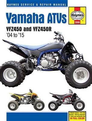 Yamaha YZF450 & YZF450R ATV Repair Manual: 2004-15 (Paperback)