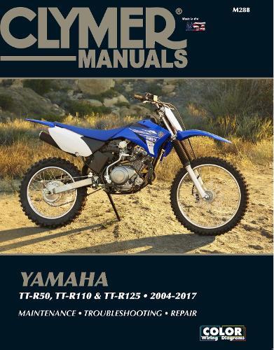 Clymer Yamaha TT-50 (06-17), TT-R110 (08-17) & TT- (Paperback)