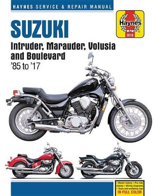 HM Suzuki Intruder Marauder Volusia Boulevard 1985-2017 (Paperback)
