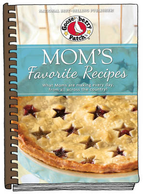 Mom's Favorite Recipes: Updated with new photos - Everyday Cookbook Collection (Hardback)