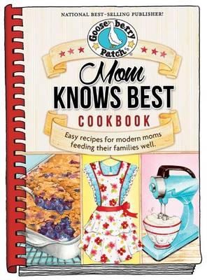 Mom Knows Best Cookbook - Everyday Cookbook Collection (Hardback)