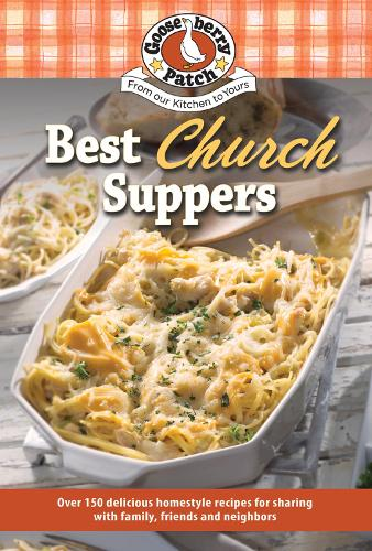 Best Church Suppers - 150 Recipes Collection (Paperback)