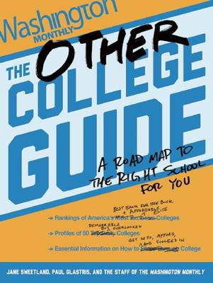 The Other College Guide: A Roadmap to the Right School for You (Paperback)