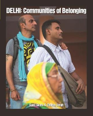 Delhi: Communities of Belonging (Paperback)