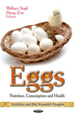 Eggs: Nutrition, Consumption & Health (Hardback)
